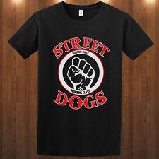 STREET DOGS punk rock band Oi t-shirt  Dropkick Murphys S M L XL 2-3XL tee