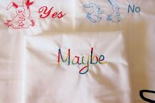 Pillow  Cases  Wedding/YES, NO AND MAYBE