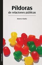 Pildoras de Relaciones Publicas by Roberto Vilarino (2013, Paperback)
