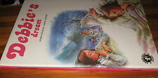 DEBBIE'S Dream ~ GILBERT DELAHAYE. Hb. Wonderful Title   GoRgEoUs Pic Story book