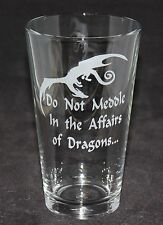 Do Not Meddle In The Affairs Of Dragons Smaug LOTR Custom Etched Pint Glass