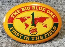 LMH PINBACK Lapel Pin BURGER KING Big Blue One FIRST IN THE FIELD 1 Globe Slogan