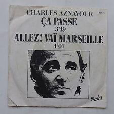 CHARLES AZNAVOUR Ca passe Allez ! vai Marseille 62676
