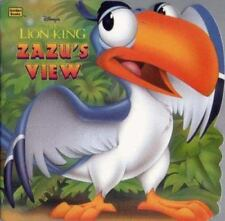 Zazu's View: Disney's the Lion King (Golden Books)