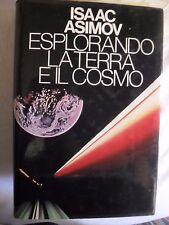 Asimov ESPLORANDO LA TERRA E IL COSMO ed. CDE 1983