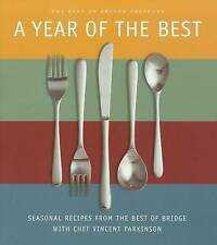 Very Good, A Year of the Best: Seasonal Recipes from the Best of Bridge, Parkins