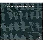Denis POUSSEUR Le silence du futur CD Cypres Ebony Trio Contemporary Composition