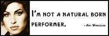 Wall Quote - Amy Winehouse - I'm not a natural born performer.