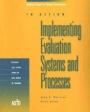 Implementing Evaluation Systems and Processes (In Action) (In Action (ASTD