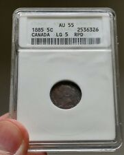 1885 Canada 5 Cents ANACS AU-55 5/5 / 5/3 - Very Rare Variety - Book Value $2350