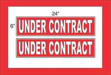 """White on Red UNDER CONTRACT 6""""x24"""" REAL ESTATE RIDER SIGNS Buy 1 Get 1 FREE"""