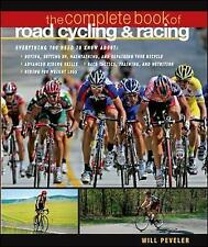 The Complete Book of Road Cycling & Racing by Willard Peveler (Paperback, 2008)