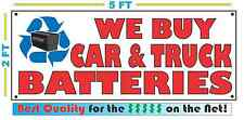 Full Color WE BUY CAR & TRUCK BATTERIES BANNER Sign NEW Best Quality for the $