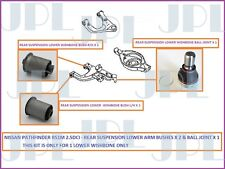 Rear Lower Wishbone Arm Bushes & Ball Joint For Nissan Pathfinder 2.5DCi - R51