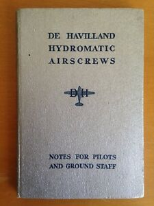 Original Vintage De Havilland Hydromatic Airscrews – Pilots & Ground Crew Notes