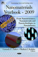New, Nanomaterials Yearbook 2009: From Nanostructures, Nanomaterials and Nanotec