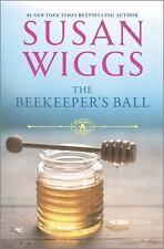 The Beekeeper's Ball (The Bella Vista Chronicles), Wiggs, Susan, Good Books