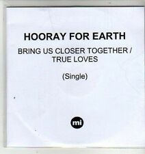 (CW649) Hooray For Earth, Bring Us Closer Together - 2012 DJ CD