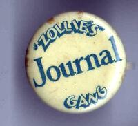 "Vintage pin "" ZOLLIE'S "" JOURNAL GANG pinback button"