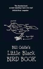 Bill Oddie's Little Black Bird Book by Bill Oddie