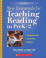 New Essentials for Teaching Reading in PreK-2 (Theory and Practice) Paula Moore