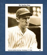 #44 Lefty Gomez, 1932 Yankees/HoF'er (1981 The Sporting News Conlon Collection)