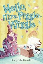 Hello, Mrs. Piggle-Wiggle by Betty MacDonald (2007, Trade Paperwbacl)