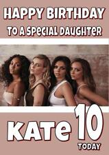 LITTLE MIX PERSONALISED BIRTHDAY CARD - ANY NAME, AGE, RELATION