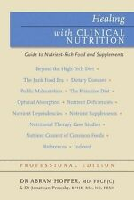 Healing with Clinical Nutrition (Professional Edition) - New Book Hoffer, Abram