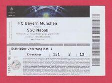 Orig.Ticket  Champions League 11/12   BAYERN MÜNCHEN - SSC NEAPEL  !!  SELTEN