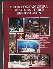Metropolitan Opera Broadcast Guide 1989 1990 Season