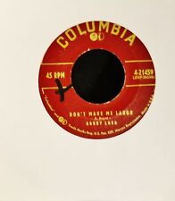Bobby Lord Columbia 21459 Don't Make Me Laugh and I Can't Do Without You Anymore