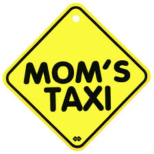 "130mm x 130mm Plastic Window Car Sign w/Suction Cup - ""MOM'S TAXI""  NEW"