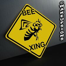 BEE CROSSING SIGN ALUMINUM collectible funny hive honey queen