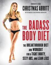 The Badass Body Diet by Christmas Abbott Hardcover