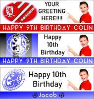 Middlesbrough F.C Birthday Banner Add Photo,Name Age 3 Designs 6ftx2ft PVC/Vinyl