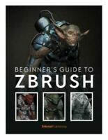 Beginner's Guide to ZBrush NEW 3dtotal Publishing