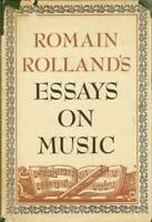 Romain Rolland's Essays on Music David Ewen Vintage HC DJ 1948