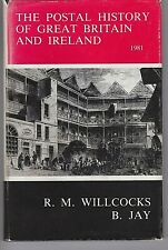 THE POSTAL HISTORY OF GREAT BRITAIN AND IRELAND: WILLCOCKS & JAY