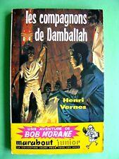 BOB MORANE les compagnons de damballah Marabout 1958 henri Vernes