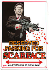 NEW Reserved Parking For Scareface Parking Sign