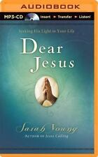 Dear Jesus : Seeking His Light in Your Life by Sarah Young (2014, MP3 CD,...