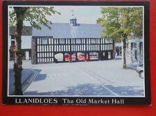 POSTCARD MONTGOMERYSHIRE LLANIDLOES THE OLD MARKET HALL