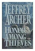 Archer, Jeffrey   Honor Among Thieves   US HCDJ 1st/1st NF