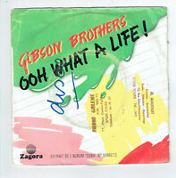 """GIBSON BROTHERS Vinyl 45T 7"""" SP OOH WHAT A LIFE! - YOU - ZAGORA 6172911 F Reduit"""