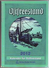 Ostfriesland Kalender 2012  Ostfreesland Emden