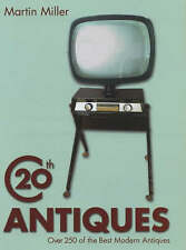 20th Century Antiques by Martin Miller (Paperback, 2003)