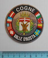 ADESIVO STICKER VINTAGE AUTOCOLLANT AUFKLEBER COGNE VALLE D'AOSTA 7X7 cm RARO