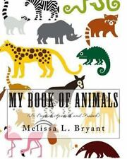 My Book of Animals : In English,Spanish,and French by Melissa Bryant (2013,...
