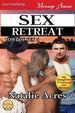 Sex Retreat [Cowboy Sex 6] (Siren Publishing Menage Amour) (Paperback or Softbac